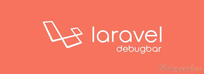 Laravel debugbar nasıl kurulur ve hata çözümleri